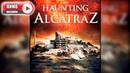 Призраки Алькатраса The Haunting of Alcatraz (Фильм 2020) ужасы HD