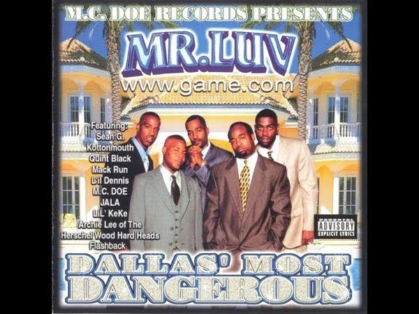 Mr Luv Dallas Most Dangerous 2001 FULL ALBUM FLAC GANGSTA RAP G FUNK