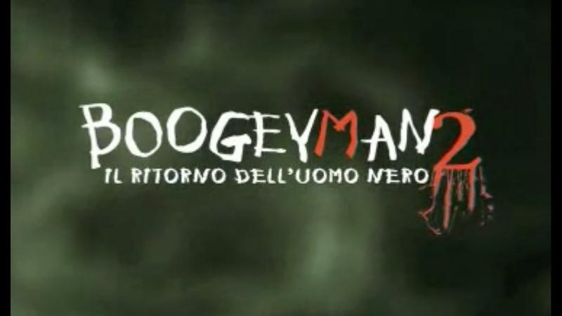 Boogeyman 2 Il retourne dell'uomo nero 2007 ITA STREAMING