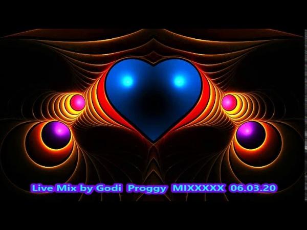 Live Mix by Godi Proggy MIXXXXX 06 03 20