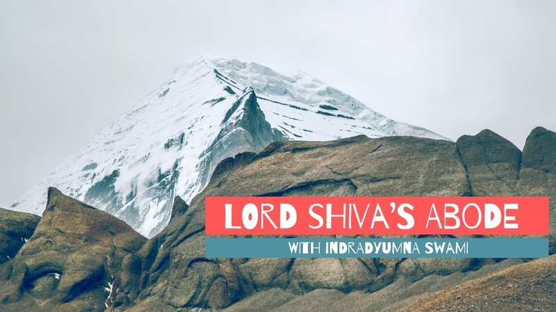 Mount Kailash Lord Shiva's Abode with Indradyumna Swami