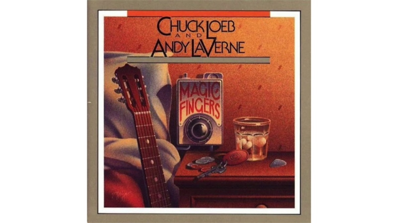 CHUCK LOEB ANDY LAVERNE MAGIC FINGERS