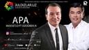 Maxset Otemuratov ft Ozodbek Nazarbekov - Apa