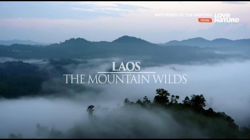 Тайны реки Меконг Лаос Дикие горы 2 серия из 10 2017 HD 1080