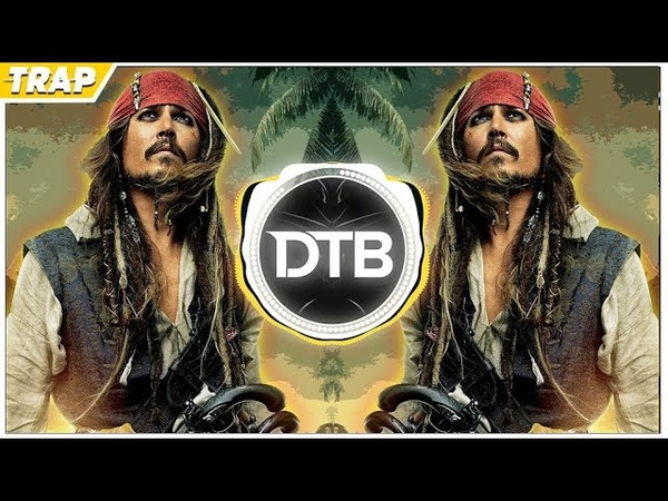 Pirates Of The Caribbean Theme Song (PedroDJDaddy Axeblowz | Trap 2018 Remix)