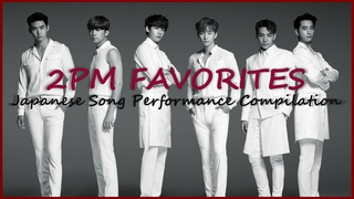 Top 55 Favorite 2PM Japanese Songs   Live Performance Compilation 2021