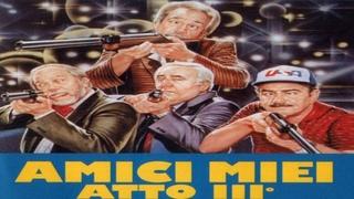 AMICI MIEI ATTO III (Italia, 1985) de Nanny Loy, VOSE