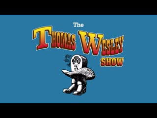 The Thomas Wesley Show - Chapter 1: Snake Oil (Album Out Tonight 9PM PT / 12AM ET)