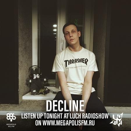 Luch Radioshow - Decline @ Megapolis 89.5 FM 26.05.2020 262