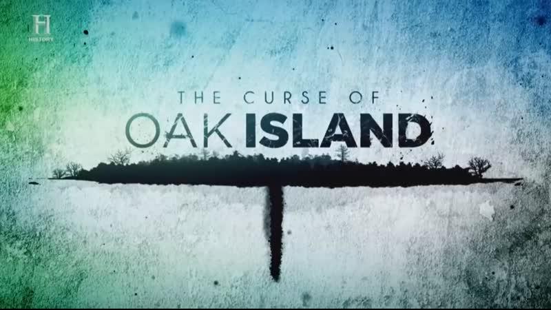 Проклятие острова Оук 7 сезон 24 серия. Линия времени The Curse of Oak Island 2020