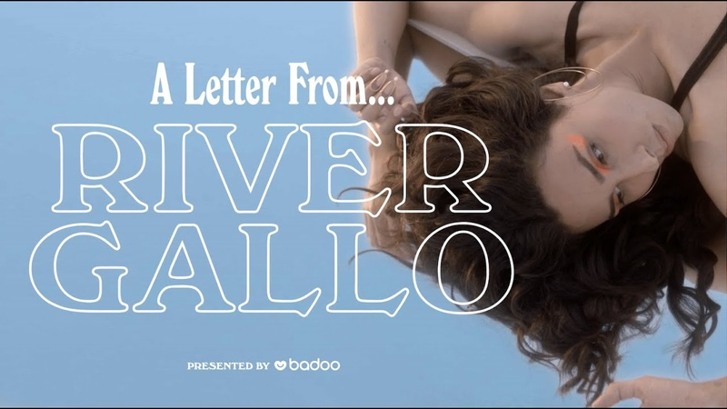 A Letter From... River Gallo