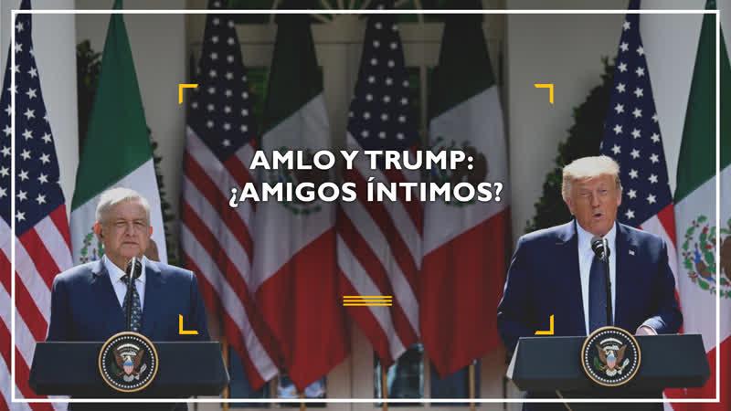 López Obrador y Trump ¿amigos íntimos