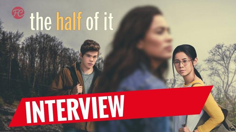 THE HALF OF IT | Leah Lewis, Daniel Diemer und Alexxis Lemire im Interview