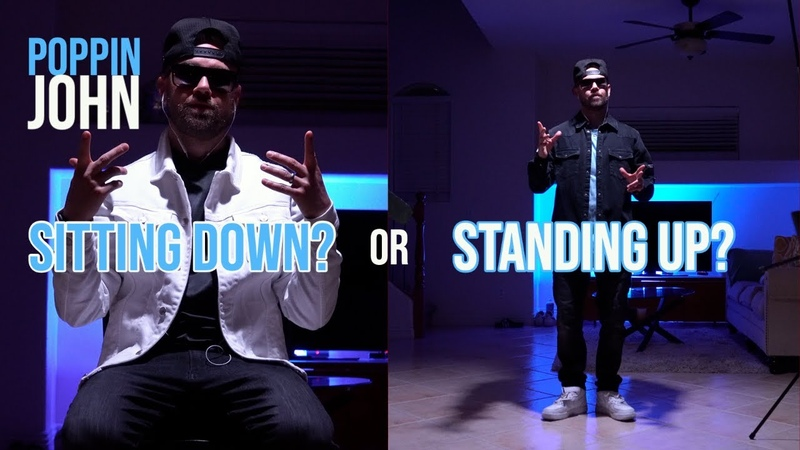 Whats better Sitting down or Standing up | POPPIN JOHN | Danceproject.info