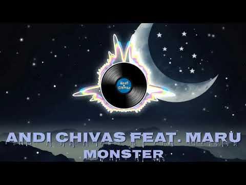 Andi Chivas feat. Maru-Monster