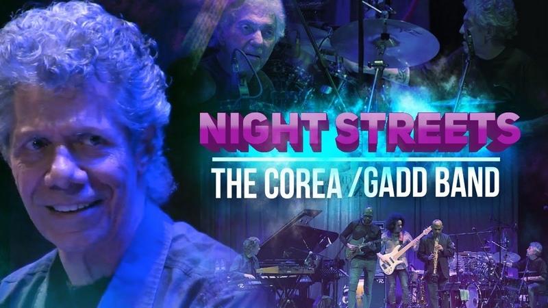 Night Streets The Corea Gadd Band