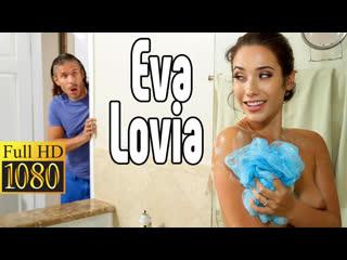 Eva Lovia BIG ASS порно  Нежный секс  [Трах, all sex, porn, big tits, Milf, инцест, порно blowjob brazzers секс анальное