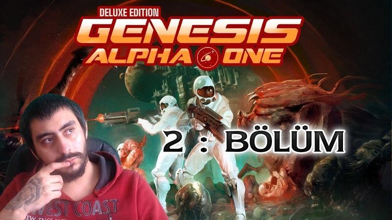Yeni Şeyler Geldi Tutorial Bitti Diğer Bölümler Açıldı Alpha Genesis One Deluxe Türkçe 2 Bölüm