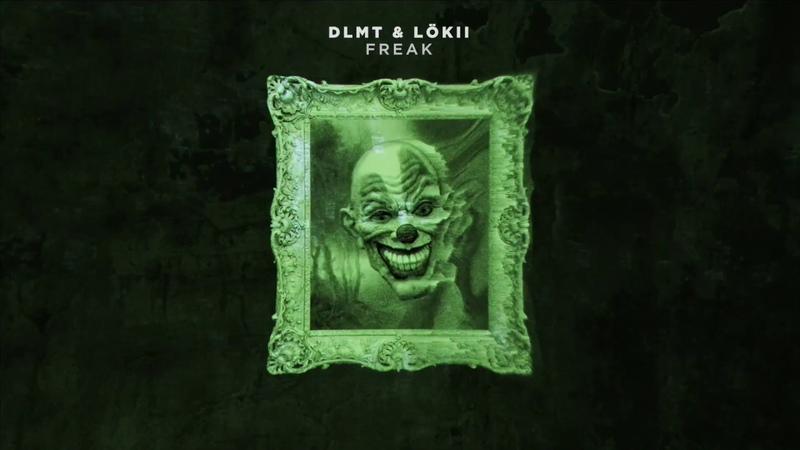 DLMT LöKii - Freak