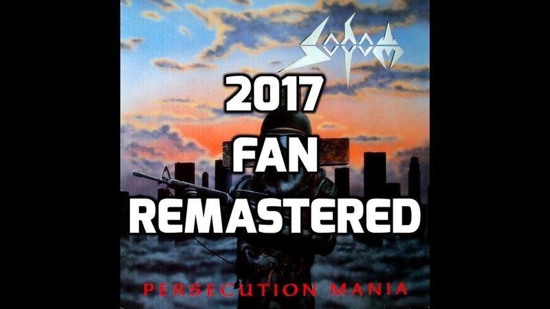 Sodom Persecution Mania Full Album 2017 Fan Remastered HD