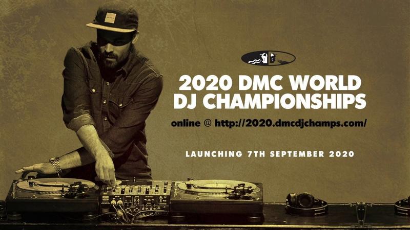 2020 DMC World DJ Championships ONLINE @ Launching 7th September!