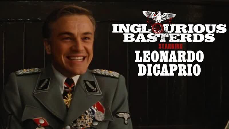 Дипфейк: Леонардо Ди Каприо в Бесславных ублюдках