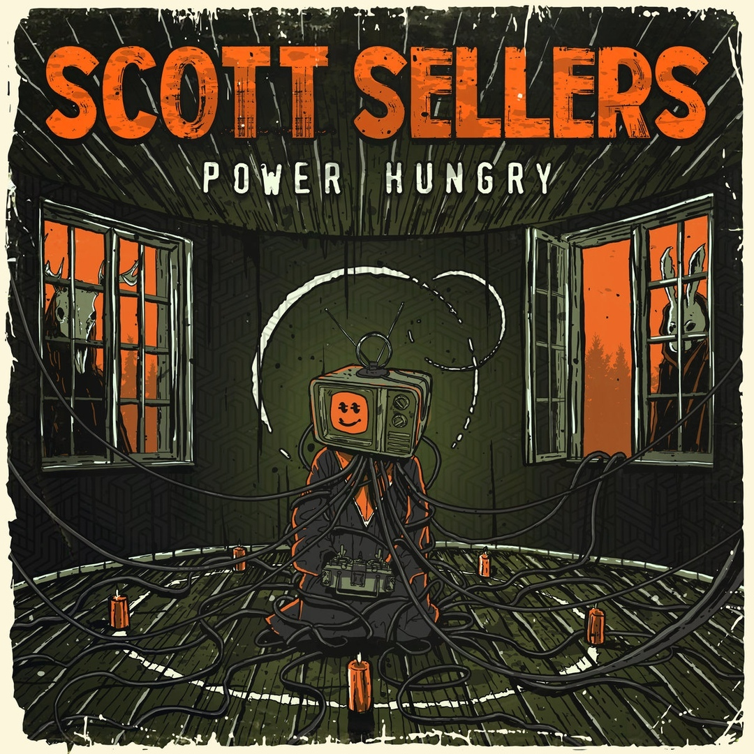 Scott Sellers - Power Hungry