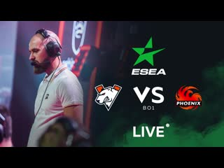 vs Phoenix, bo1. ESEA MDL Season 32 Europe
