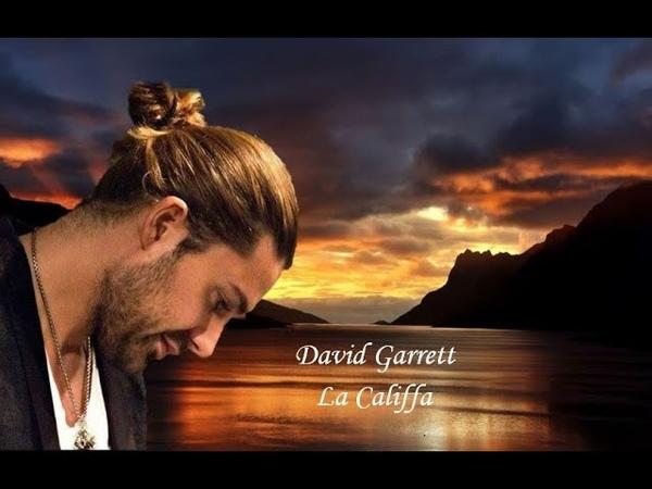 David Garrett - La Califfa (Ennio Morricone) - my tribute