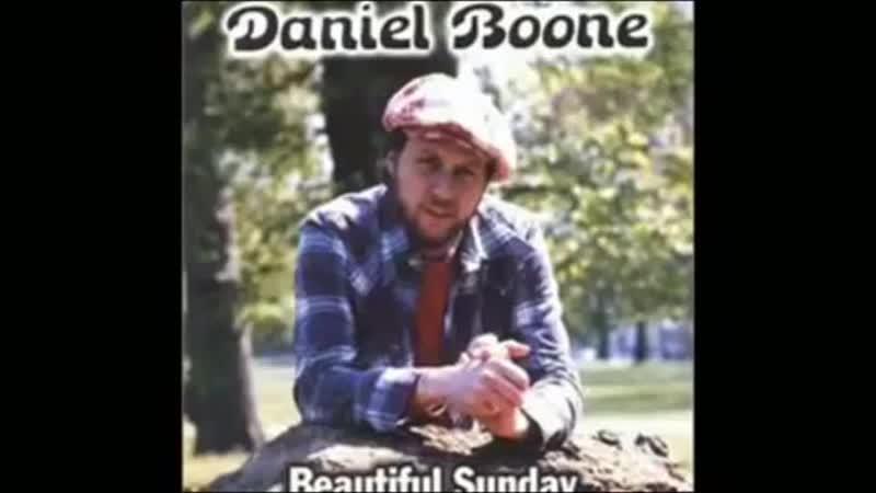 Daniel Boone Beautiful Sunday 1972 (Original Stereo).mp4