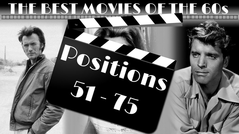 THE BEST MOVIES OF THE 60s Positions 51 75
