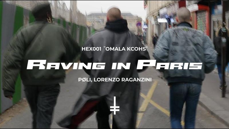 PØLI Lorenzo Raganzini Raving In Paris HEX001