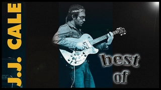Best Of JJ Cale - Non-Stop Greatest Hits