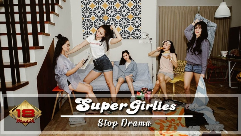 Super Girlies - Stop Drama [ Official Music Video ]
