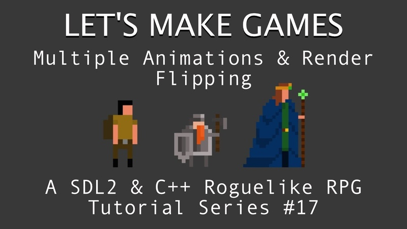 How To Make A Game 17 Multiple Animations Render Flipping in C And SDL2 Tutorial