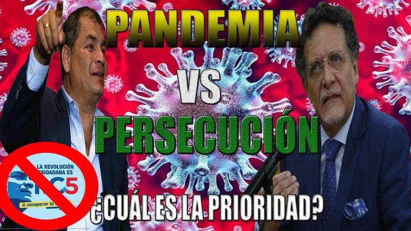 🔴 ELIMINAN MOVIMIENTO a Rafael CORREA en medio de LUCHA contra P4NDEMIA || ¿CUÁL ES LA PRIORIDAD?