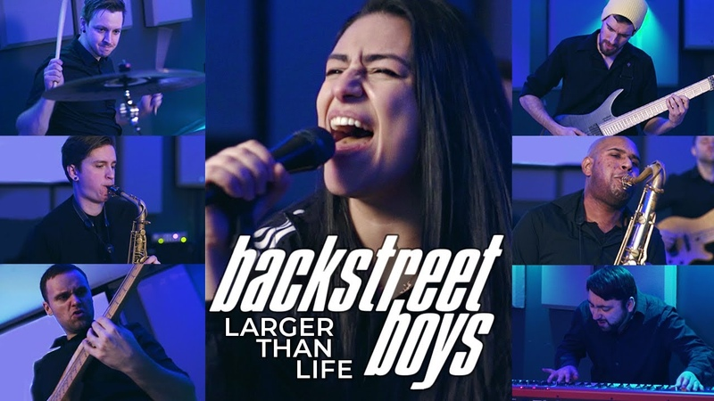 BACKSTREET BOYS – Larger Than Life (Cover by Lauren Babic and Earths Yellow Sun)
