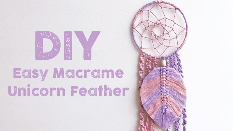 DIY MACRAME TUTORIAL HOW TO MAKE MACRAME UNICORN FEATHER