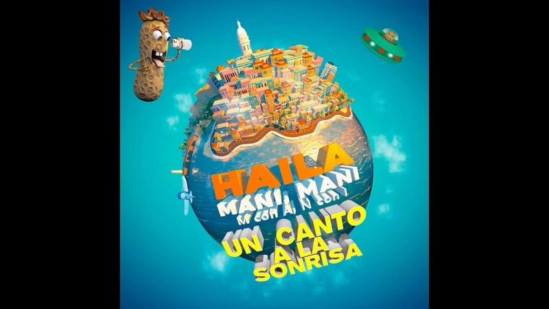 Haila Un Canto a la Sonrisa M Con A N Con I 2020 salsapati