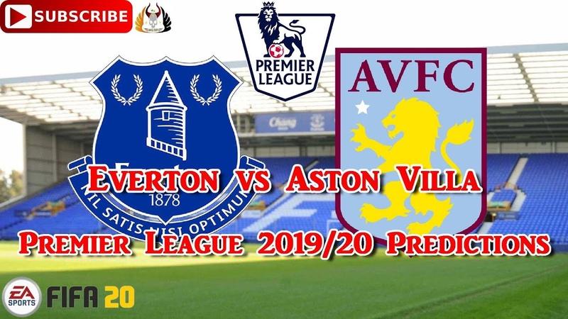Everton vs Aston Villa 2019 20 Premier League Predictions FIFA 20