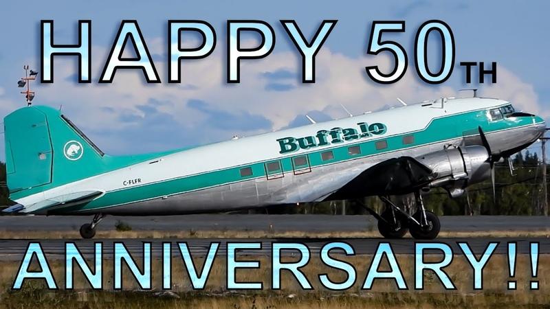 🎉 HAPPY 50th ANNIVERSARY to BUFFALO AIRWAYS 🎉