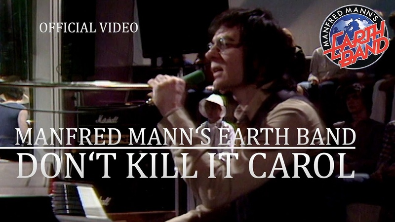 Manfred Mann's Earth Band Don't Kill It Carol Rockpop 19 05 1979 OFFICIAL