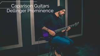 Caparison Guitars | Dellinger Prominence // Review and Demo