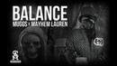DJ MUGGS x MEYHEM LAUREN Balance Official Video