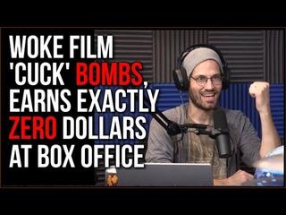 Ultra Woke Film Cuck BOMBS With ZERO DOLLARS At Box Office Get Woke Go Broke On Steroids