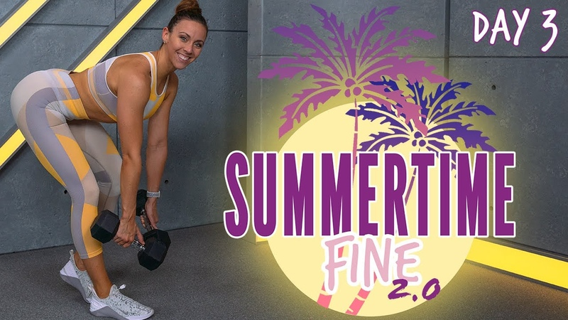 50 Minute Legs Circuit Workout Summertime Fine 2.0 Day 3