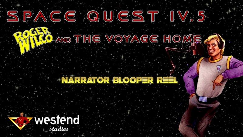 SQ4.5 (фанигра). Рассказчик тренируется озвучивать Space Quest IV.5 Roger Wilco and the Voyage Home - Narrator Blooper Reel (2010)